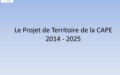 Le Projet de Territoire de la CAPE 2014 -2025